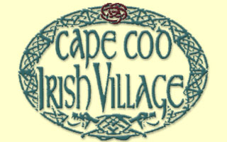 Cape Cod Irish Village - West Yarmouth, Cape Cod